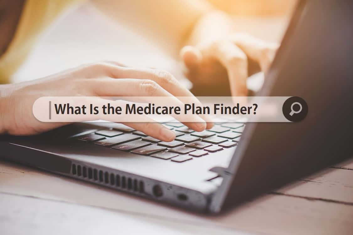 Medicare Plan Finder: How to Use It