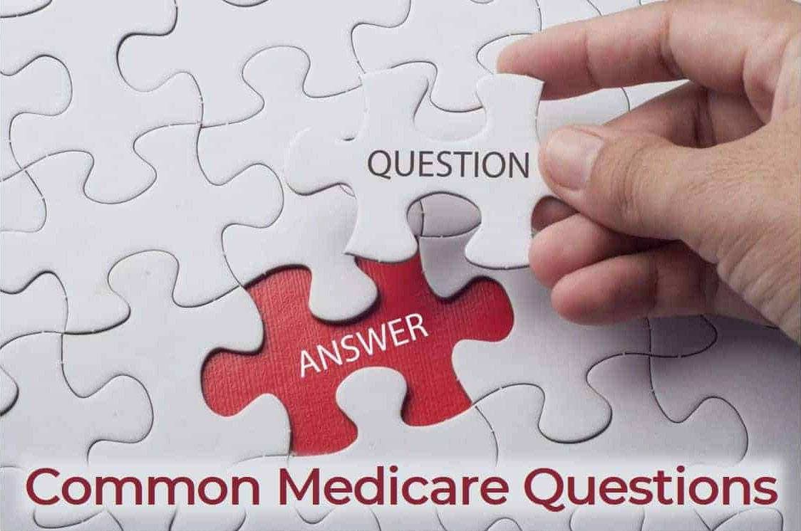 15 Most Common Medicare Questions