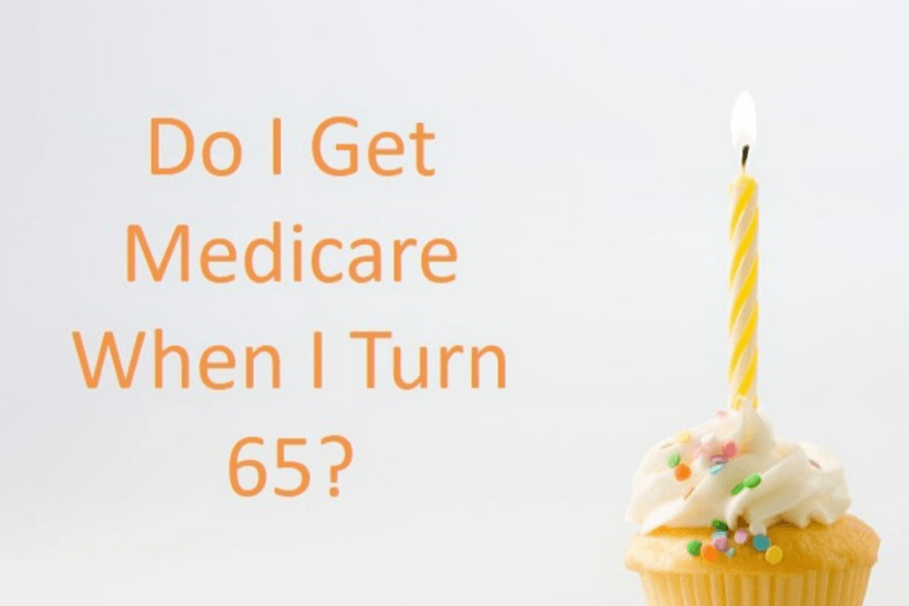 Do I Automatically Get Medicare When I Turn 65?